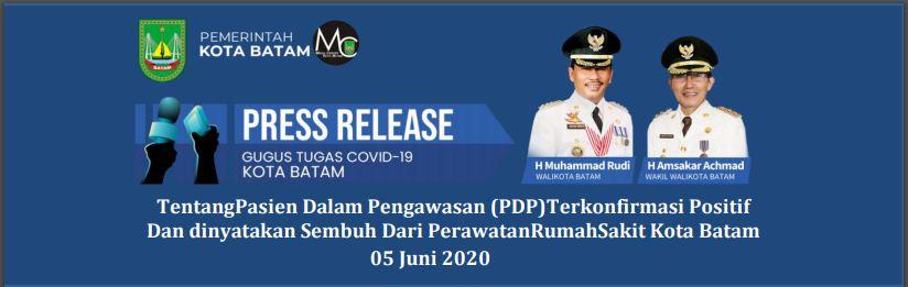 """Press Release """"Tentang Pasien Dalam Pengawasan (PDP)Terkonfirmasi Positif Dan dinyatakan Sembuh Dari Perawatan Rumah Sakit Kota Batam""""  (05 Juni 2020)"""